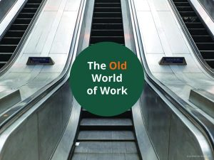 1-old-world-of-work-smal